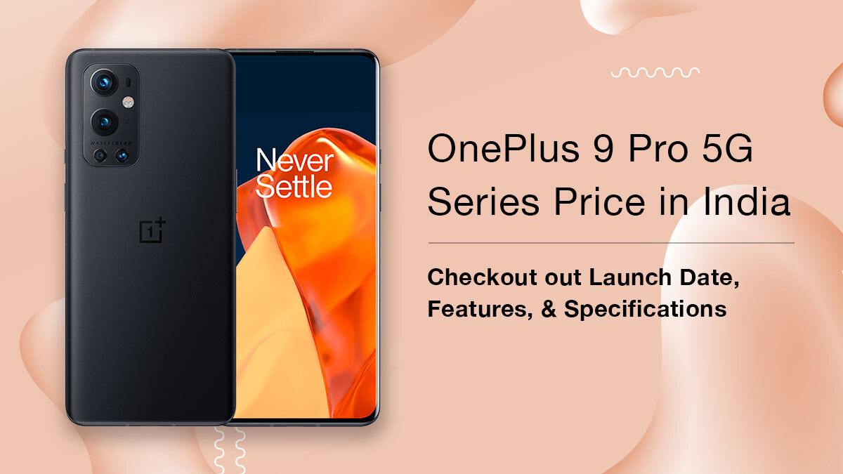 OnePlus 9 Pro 5G Series Price in India